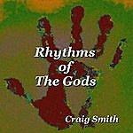 Craig Smith Rhythms Of The Gods (Single)