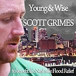 Scott Grimes Young & Wise (Single)