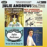 Julie Andrews Four Classic Albums (My Fair Lady / Julie Andrews Sings / The Lass With The Delicate Air / Tell It Again) (Digitally Remastered)