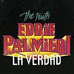 Eddie Palmieri The Truth