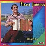 Flaco Jimenez Melodias