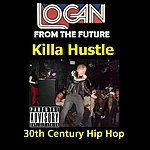 Logan Killa Hustle (Single)(Parental Advisory)