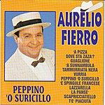Aurelio Fierro Peppino O Suricillo