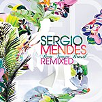 Sergio Mendes Bom Tempo Brasil - Remixed (Digital Ebooklet)