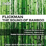 Flickman The Sound Of Bamboo 2010 (9-Track Maxi-Single)