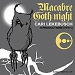 Cari Lekebusch Macabre / Goth Night