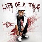 Young Thug Life Of A Thug