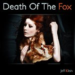Jeff Klein Death Of The Fox