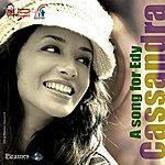 Cassandra A Song For Edy (Single)