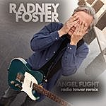 Radney Foster Angel Flight (Radio Tower Remix)