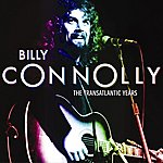 Billy Connolly The Transatlantic Years