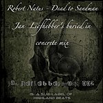 Robert Natus Death To Sandman-Jan Liefhebber's Buried In Concrete Mix