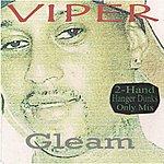 Viper Gleam (2-Hand Hanger Dunks Only Mix)