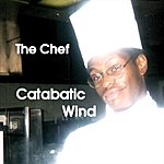 The Chef Catabatic Wind