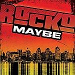 Rocko Maybe (Edited) (Single)