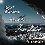 Friendben Women Are Like Snowflakes - Single