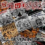 """Squiggy All Seven Inches : The Complete 7"""" Record Collection"""