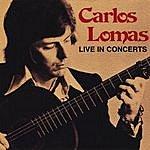 Carlos Lomas Live In Concerts