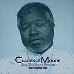 Clarence Moore Treat Everybody Right (Feat. The Moore Brothers) (Single)