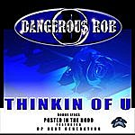 Dangerous Rob Thinkin Of You - Single