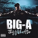 Big A Big A This Is What I Do (Parental Advisory)