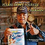Mike Johnson Please Don't Squeeze The Charmin - Single
