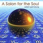 Adam Gainsburg A Salon For The Soul
