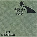 Jeff Anderson Soldiers Home Road