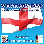 Rockin' Johnny Austin Victory Day - World Cup Song - Help For Heroes (Single)