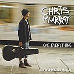 Chris Murray One Everything - The Best Of Chris Murray