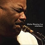 Walter Beasley Walter Beasley Live - In The Groove