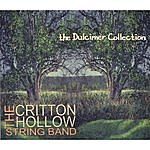 The Critton Hollow String Band The Dulcimer Collection