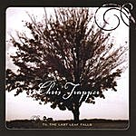 Chris Trapper Til The Last Leaf Falls