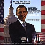 Chuck Johnson Living The Dream (President Obama Song) Special Edition CD Single