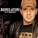 Rodney Atkins It's America