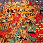 Homewreckers Not My Business - Ep