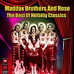 Maddox Brothers & Rose The Best Of Hillbilly Classics