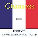 Bourvil La Ballade Irlandaise - Bourvil (Vol. 2)