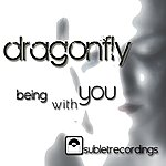 Dragonfly Being With You