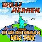 Willi Herren Ich War Noch Niemals In New York (Single)