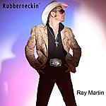 Ray Martin Orchestra Rubberneckin' (Single)