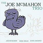 Joe McMahon The Joe Mcmahon Trio