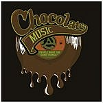 Chocolate Music People Want The Same Thangs