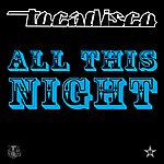Tocadisco All This Night  (5-Track Maxi-Single)