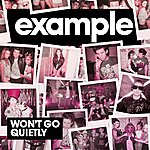 Example Won't Go Quietly (5-Track Maxi-Single)