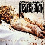 Desecration Process Of Decay