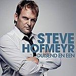 Steve Hofmeyr Duisend En Een