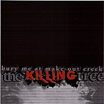 The Killing Tree Bury Me At Make-Out Creek - Ep