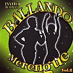 Latin Invito Al Ballo Ballando Merengue Volume 2