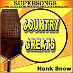 Hank Snow Country Greats